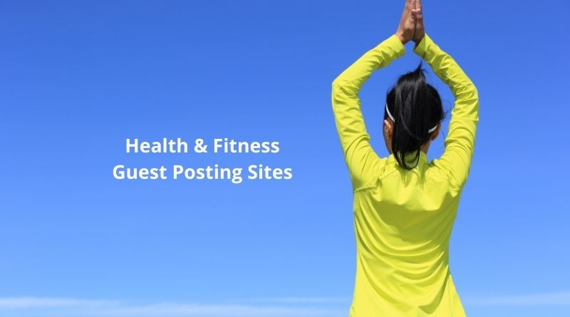 Free Health and Fitness Guest Posting Sites
